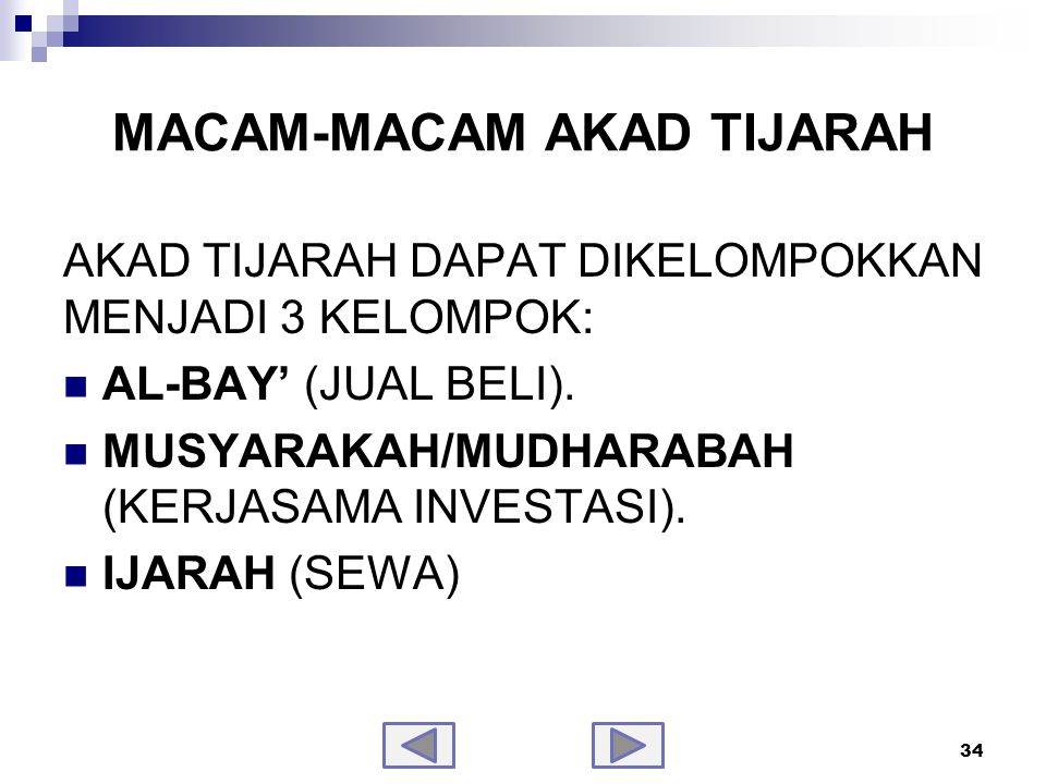 Jual-Beli (Al-Bay') Transaksi Al-Bay' dapat dibedakan menjadi: