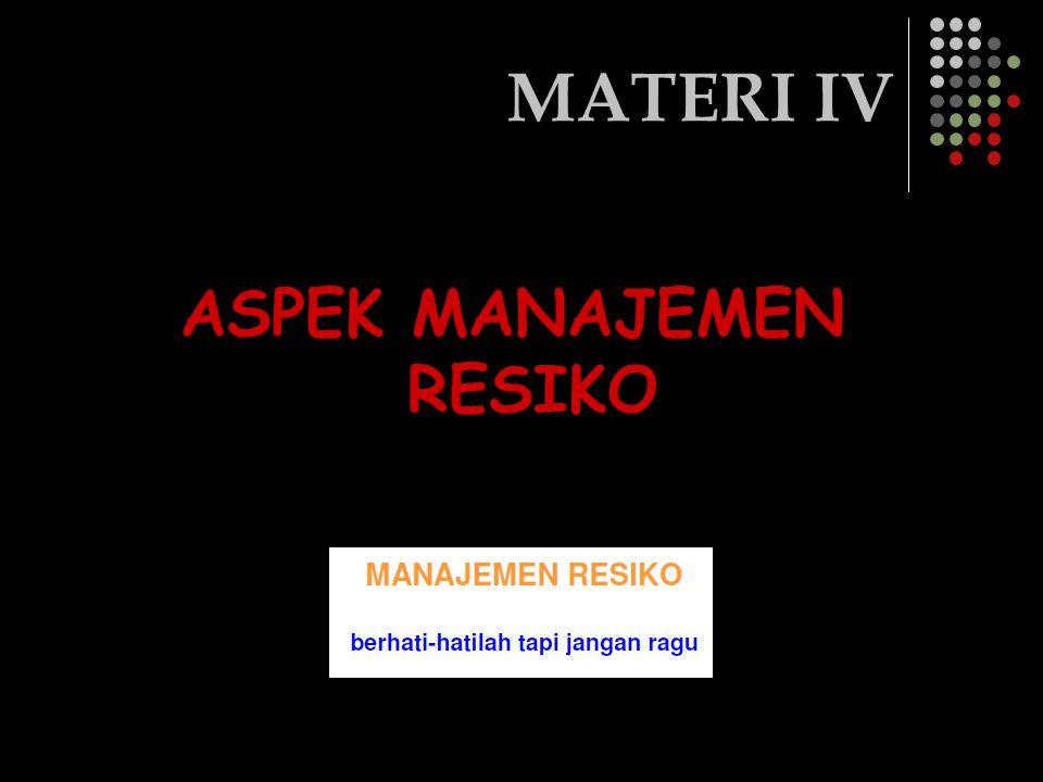 ASPEK MANAJEMEN RESIKO