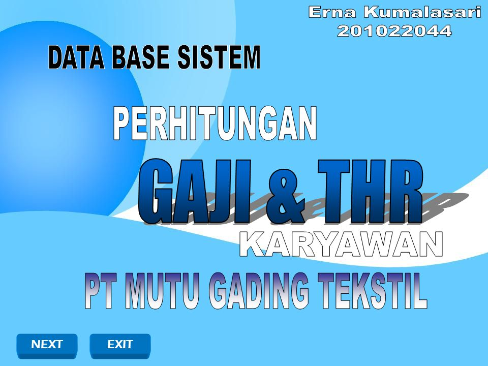 Erna Kumalasari 201022044 DATA BASE SISTEM PERHITUNGAN GAJI & THR