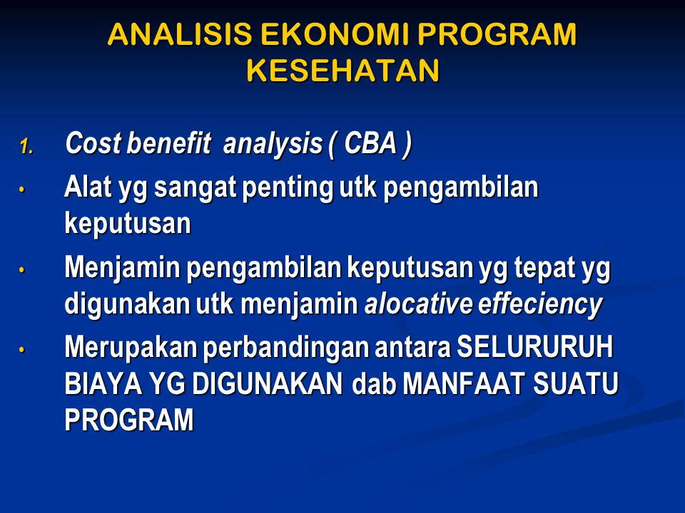 ANALISIS EKONOMI PROGRAM KESEHATAN