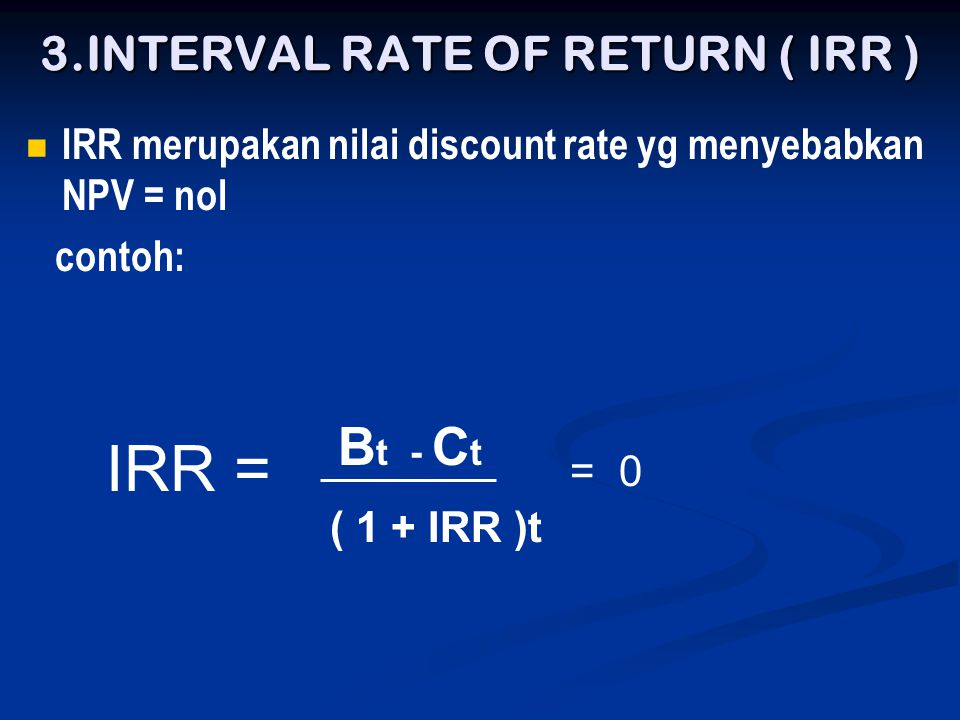 3.INTERVAL RATE OF RETURN ( IRR )