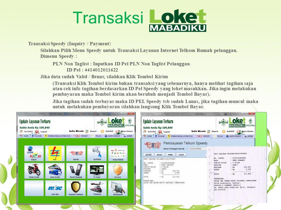 Transaksi Transaksi Speedy (Inquiry / Payment)