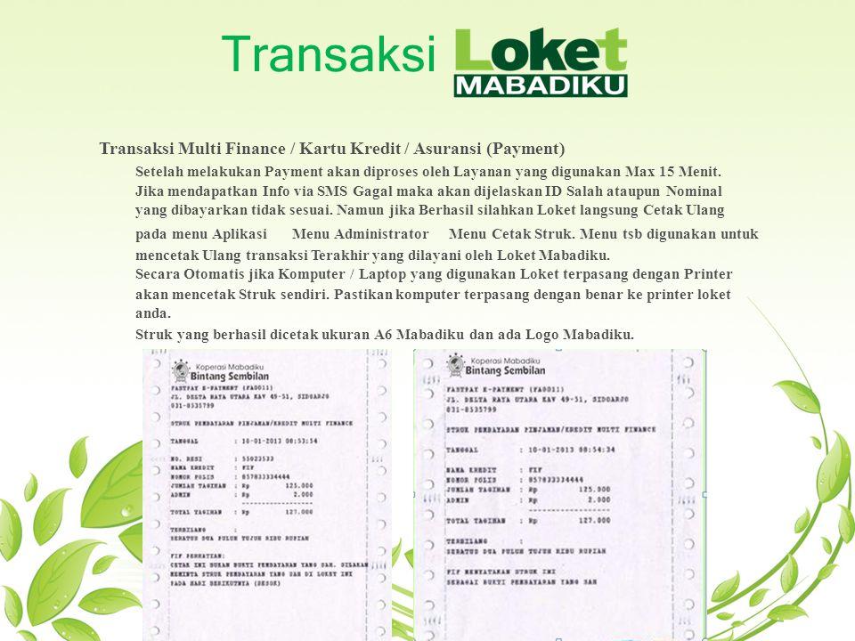 Transaksi Transaksi Multi Finance / Kartu Kredit / Asuransi (Payment)