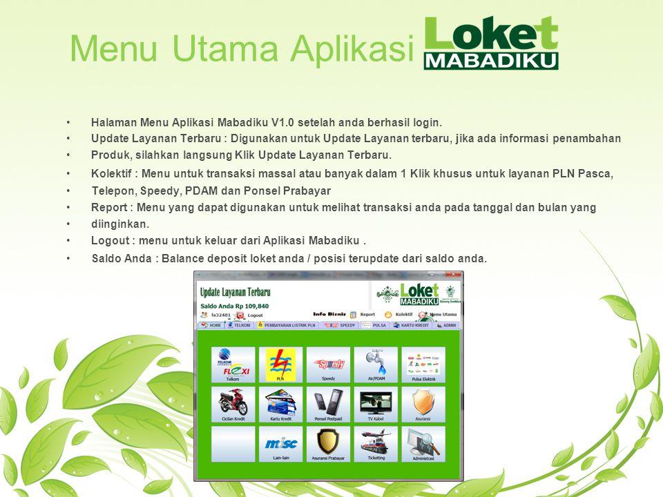 Menu Utama Aplikasi Halaman Menu Aplikasi Mabadiku V1.0 setelah anda berhasil login.