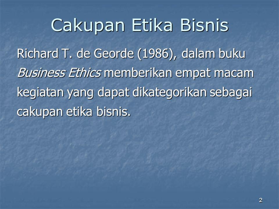 Cakupan Etika Bisnis