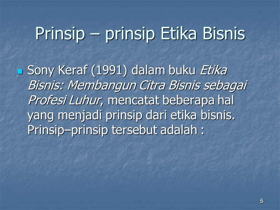 Prinsip – prinsip Etika Bisnis