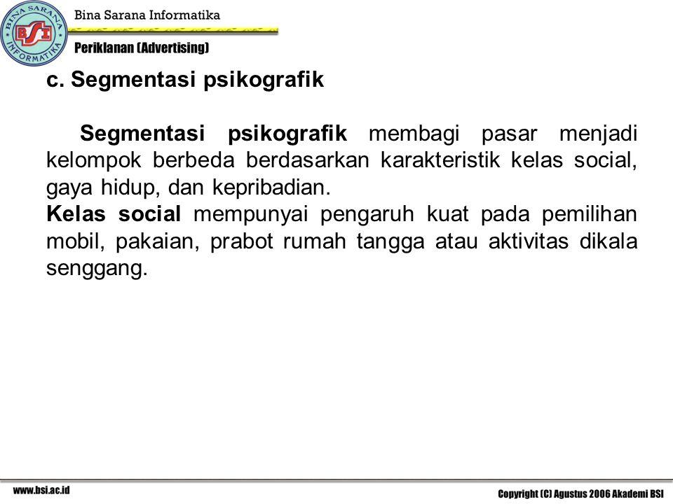 c. Segmentasi psikografik
