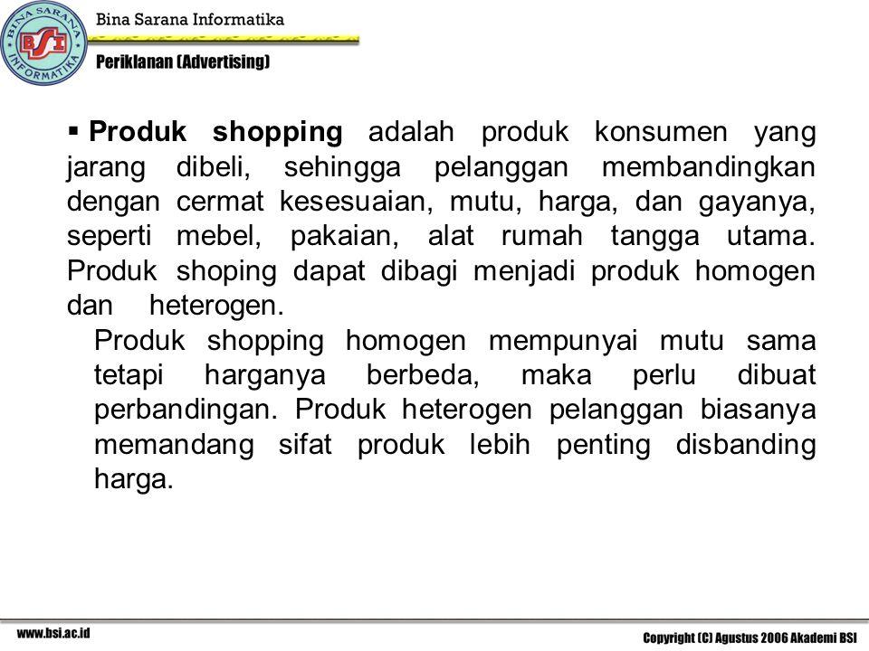 Produk shopping adalah produk konsumen yang jarang