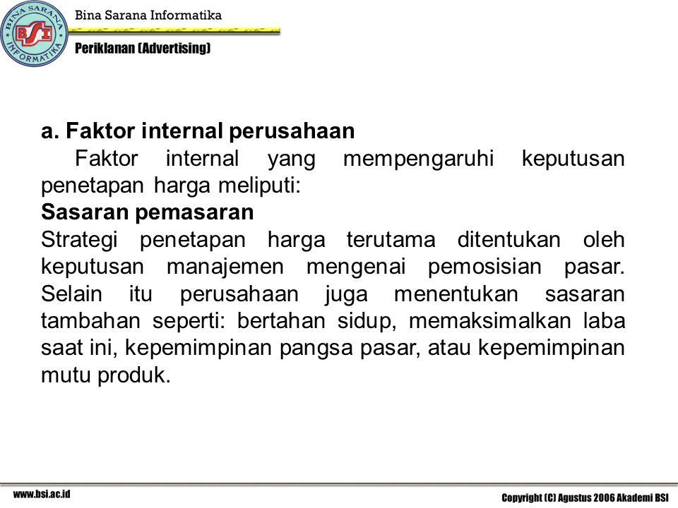 a. Faktor internal perusahaan