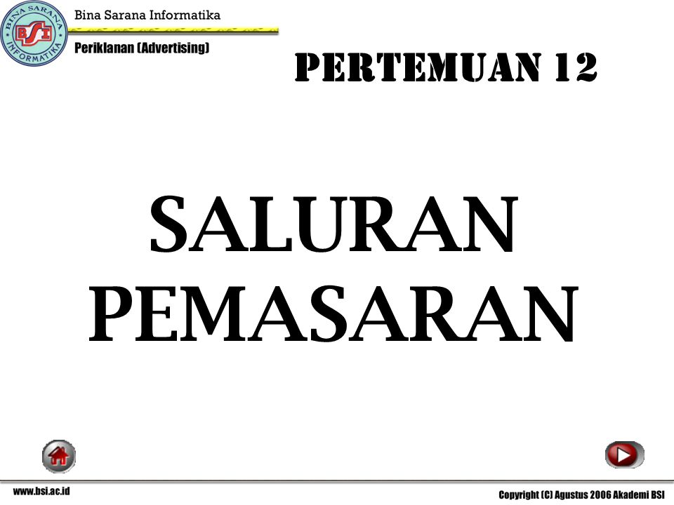 PERTEMUAN 12 SALURAN PEMASARAN