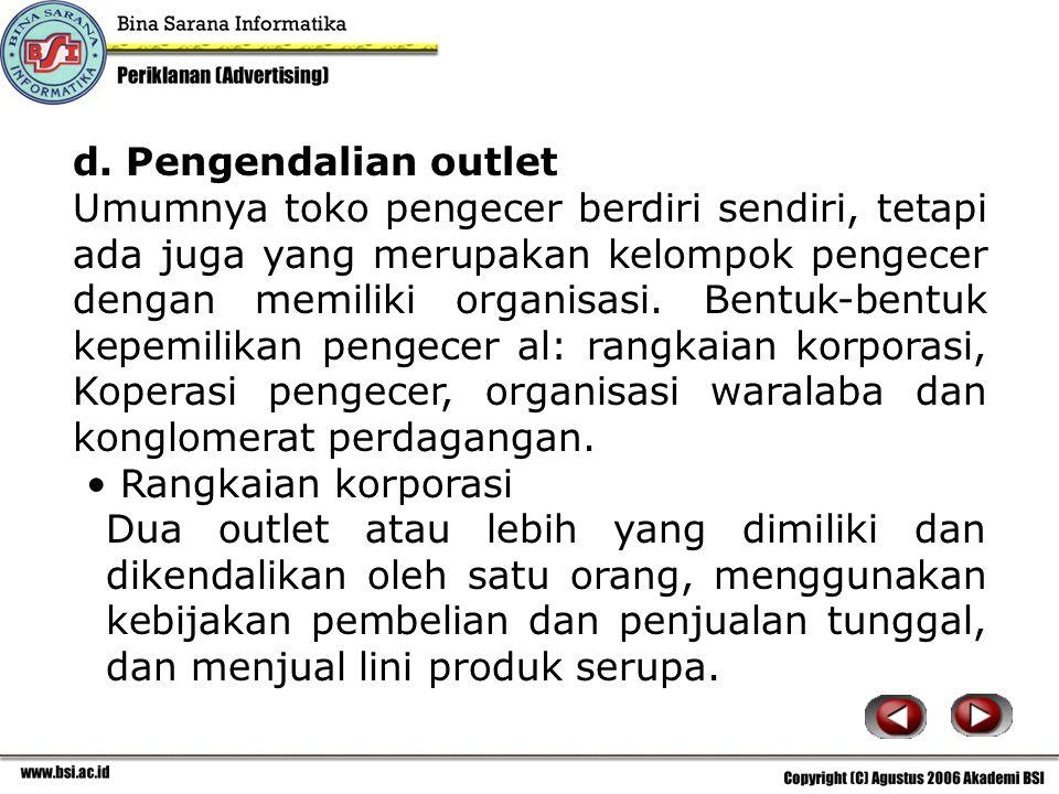 d. Pengendalian outlet