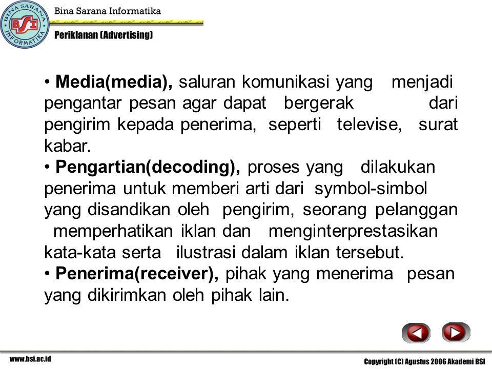 Media(media), saluran komunikasi yang