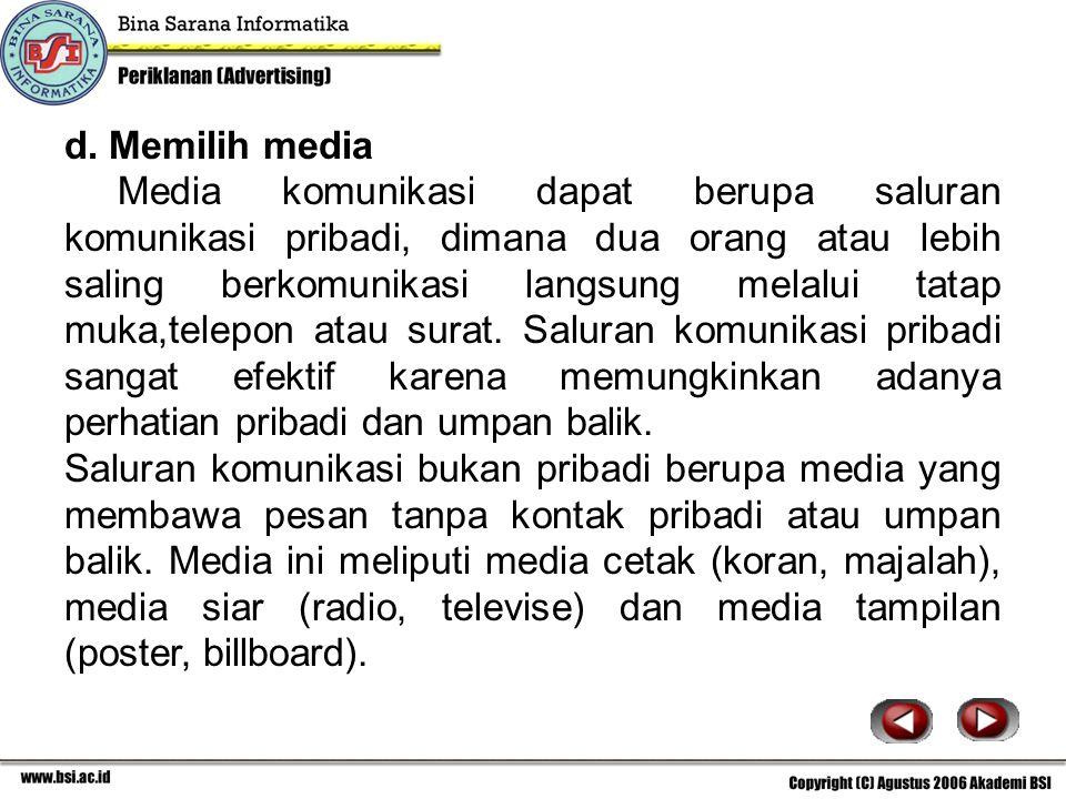 d. Memilih media