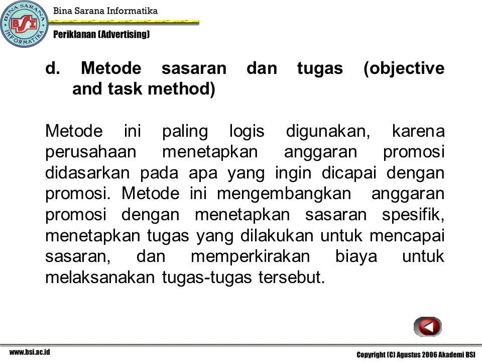 d. Metode sasaran dan tugas (objective and task method)