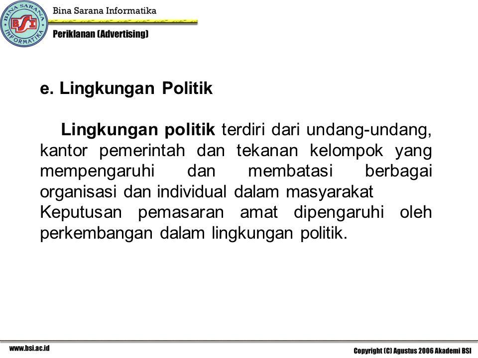 e. Lingkungan Politik