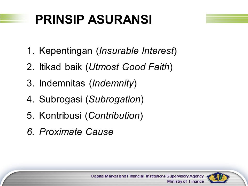 PRINSIP ASURANSI Kepentingan (Insurable Interest)