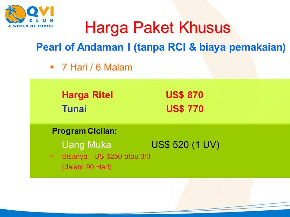 Harga Paket Khusus Pearl of Andaman I (tanpa RCI & biaya pemakaian)