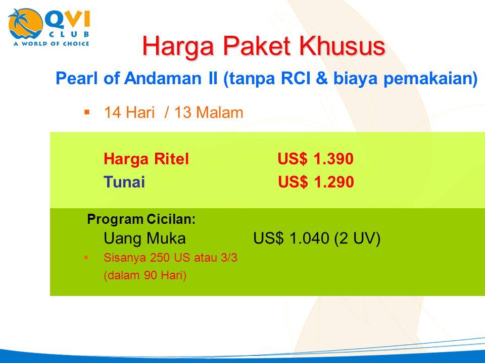 Harga Paket Khusus Pearl of Andaman II (tanpa RCI & biaya pemakaian)