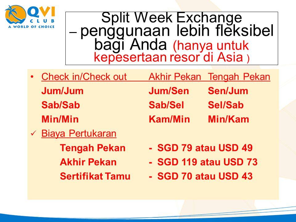 Split Week Exchange – penggunaan lebih fleksibel bagi Anda (hanya untuk kepesertaan resor di Asia )