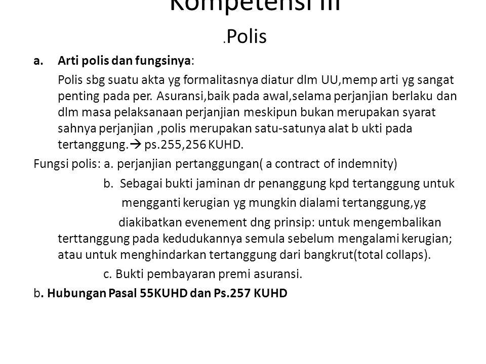 Kompetensi III .Polis Arti polis dan fungsinya:
