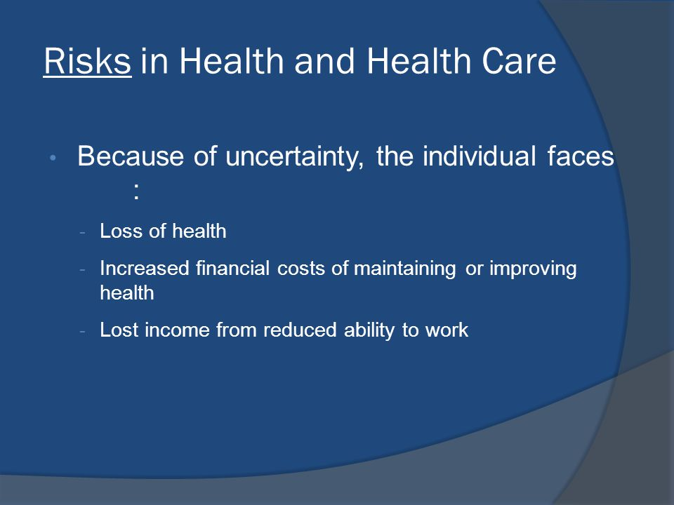 Risks in Health and Health Care