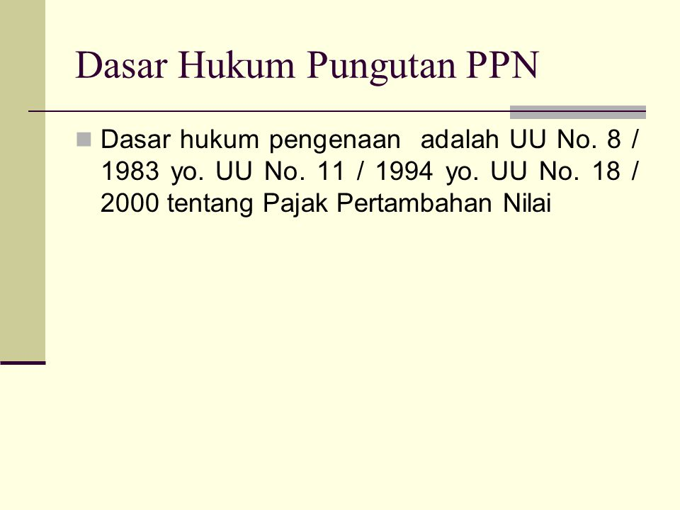 Dasar Hukum Pungutan PPN