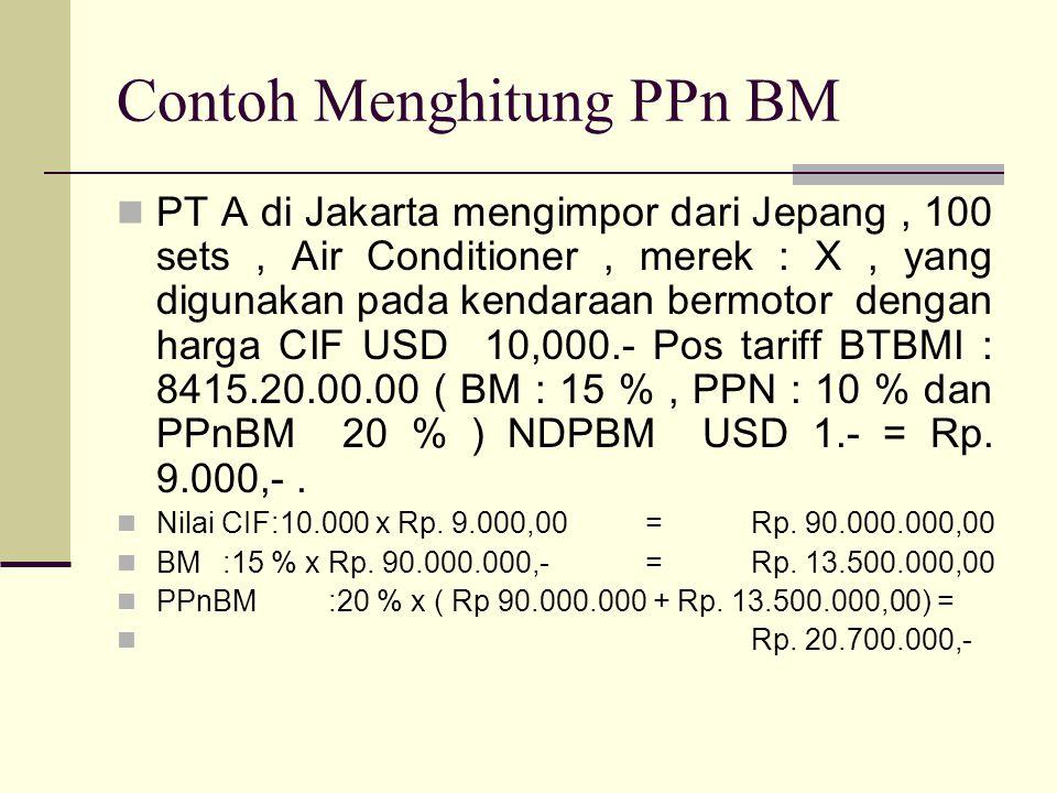 Contoh Menghitung PPn BM