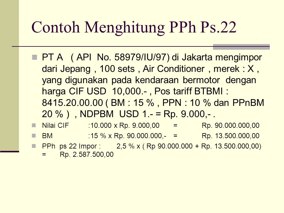 Contoh Menghitung PPh Ps.22