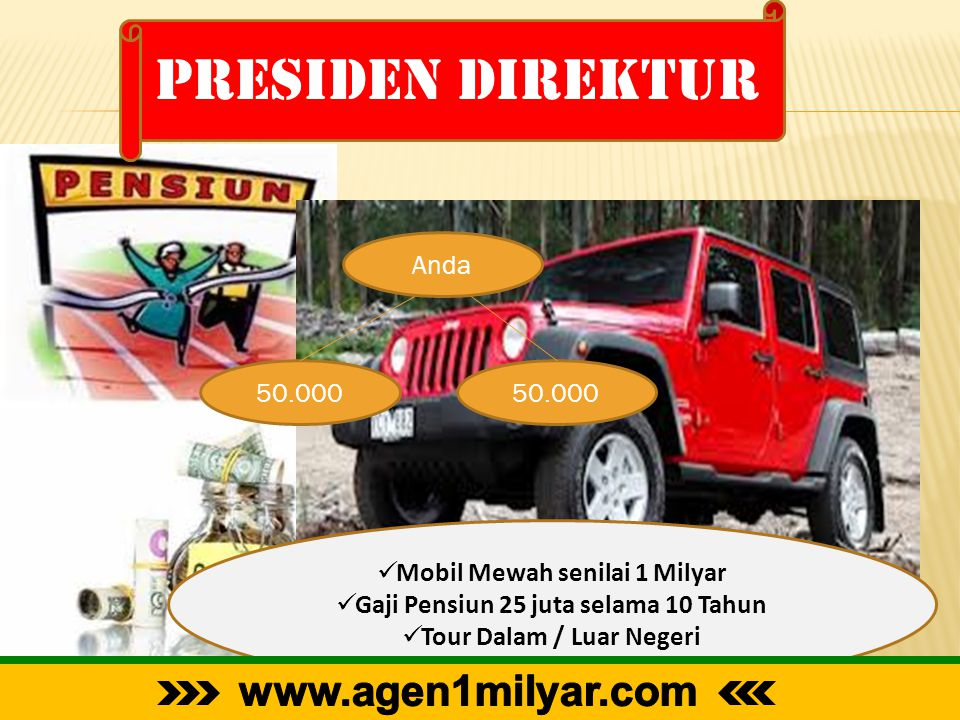 Presiden direktur www.agen1milyar.com Anda 50.000