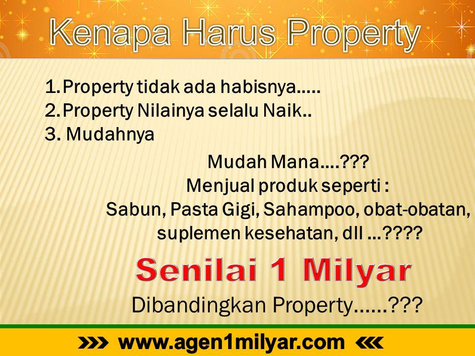 Kenapa Harus Property Senilai 1 Milyar Dibandingkan Property……