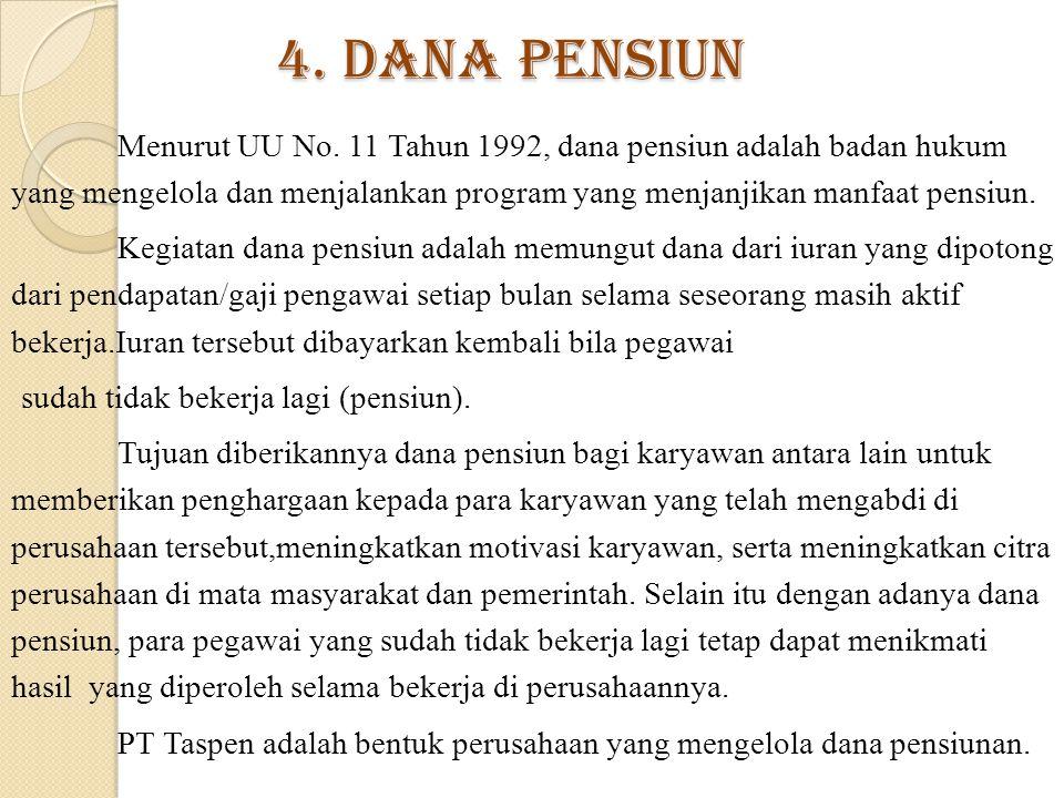 4. Dana Pensiun