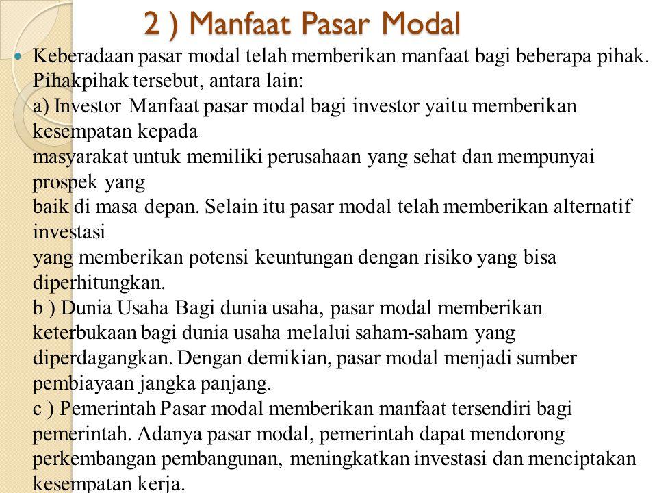 2 ) Manfaat Pasar Modal