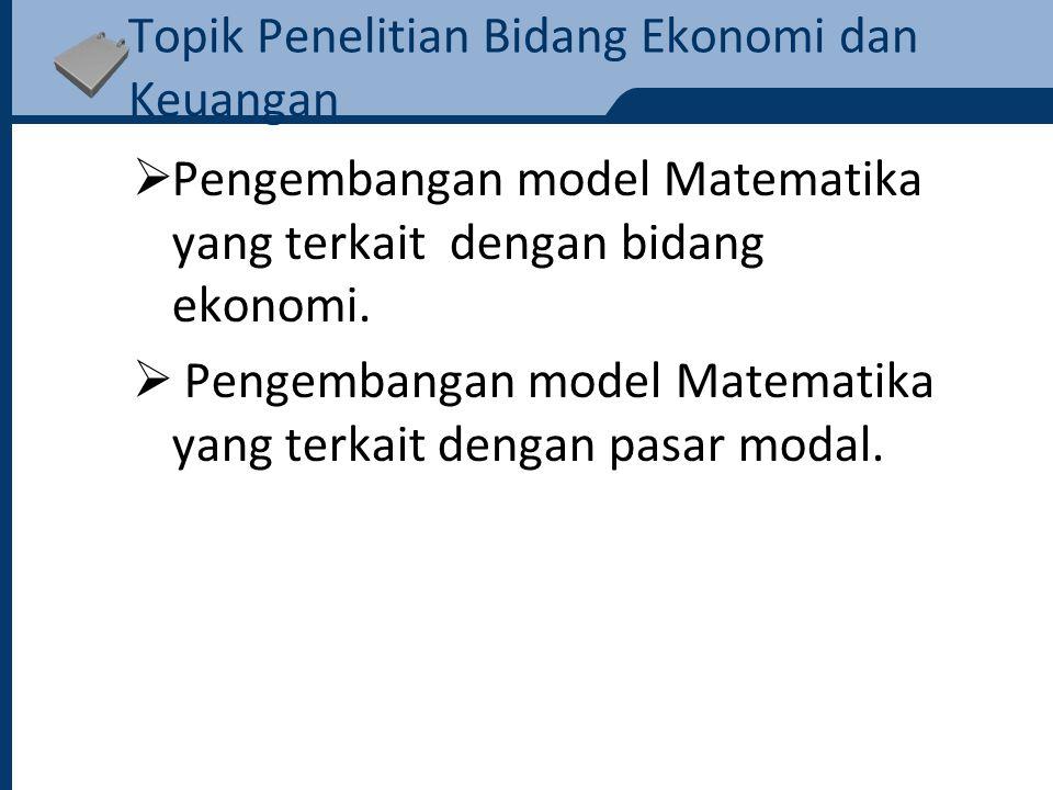 Topik Penelitian Bidang Ekonomi dan Keuangan