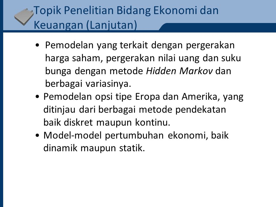 Topik Penelitian Bidang Ekonomi dan Keuangan (Lanjutan)