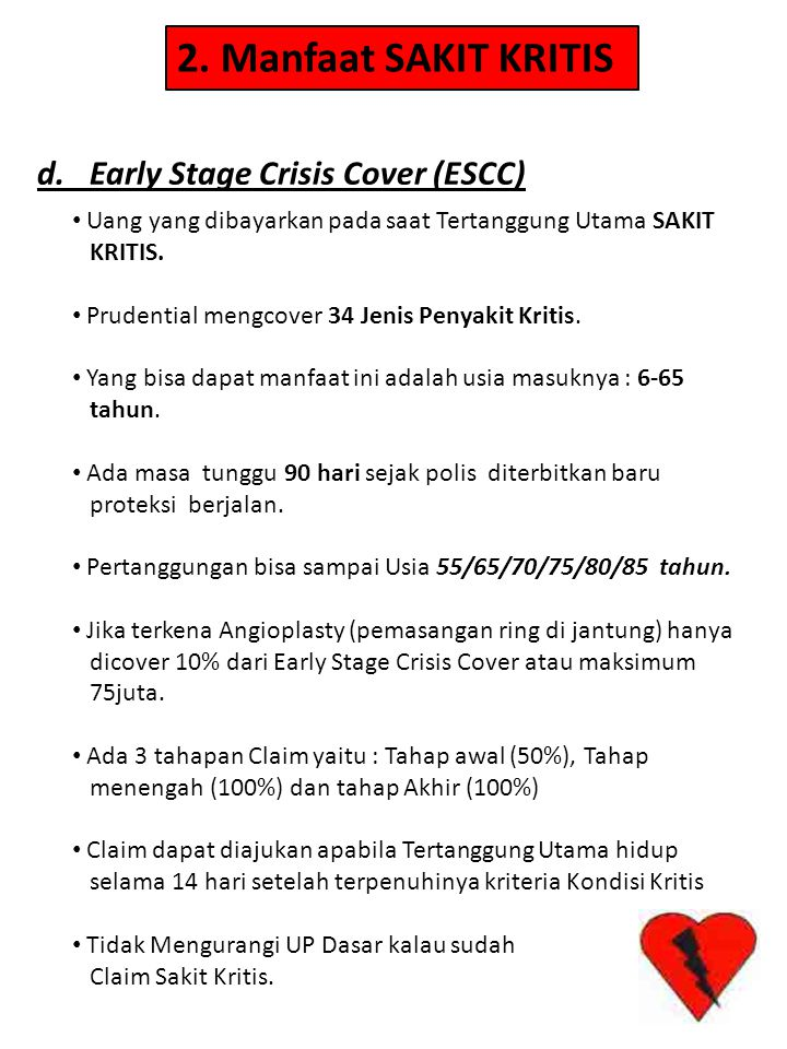 2. Manfaat SAKIT KRITIS d. Early Stage Crisis Cover (ESCC)