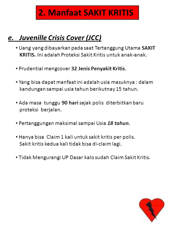 2. Manfaat SAKIT KRITIS e. Juvenille Crisis Cover (JCC)