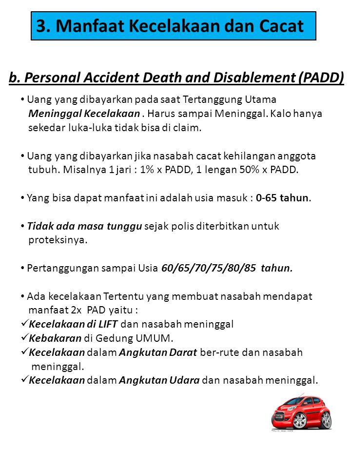 3. Manfaat Kecelakaan dan Cacat