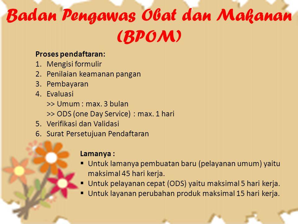 Badan Pengawas Obat dan Makanan (BPOM)