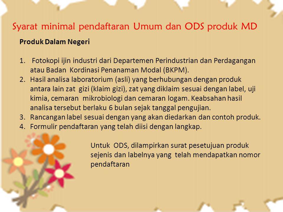 Syarat minimal pendaftaran Umum dan ODS produk MD