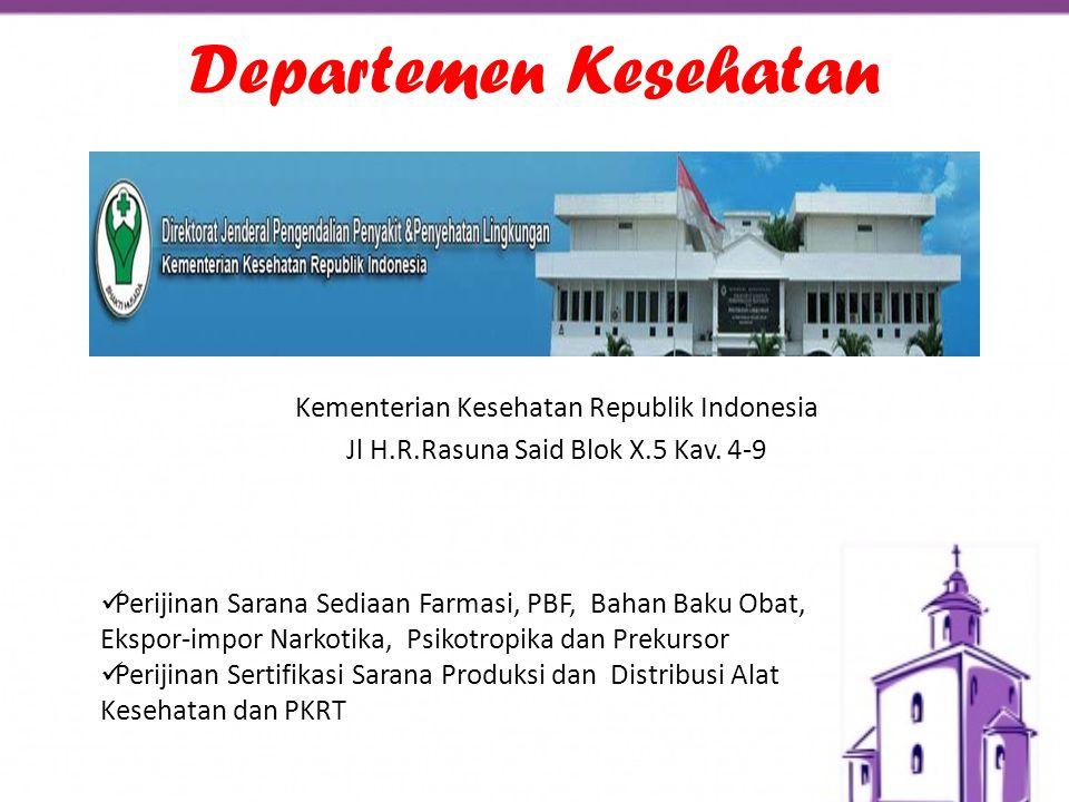 Departemen Kesehatan Kementerian Kesehatan Republik Indonesia Jl H.R.Rasuna Said Blok X.5 Kav. 4-9