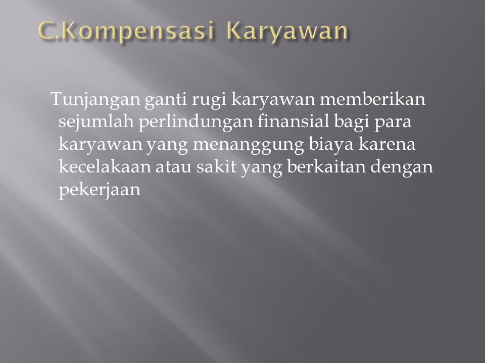 C.Kompensasi Karyawan