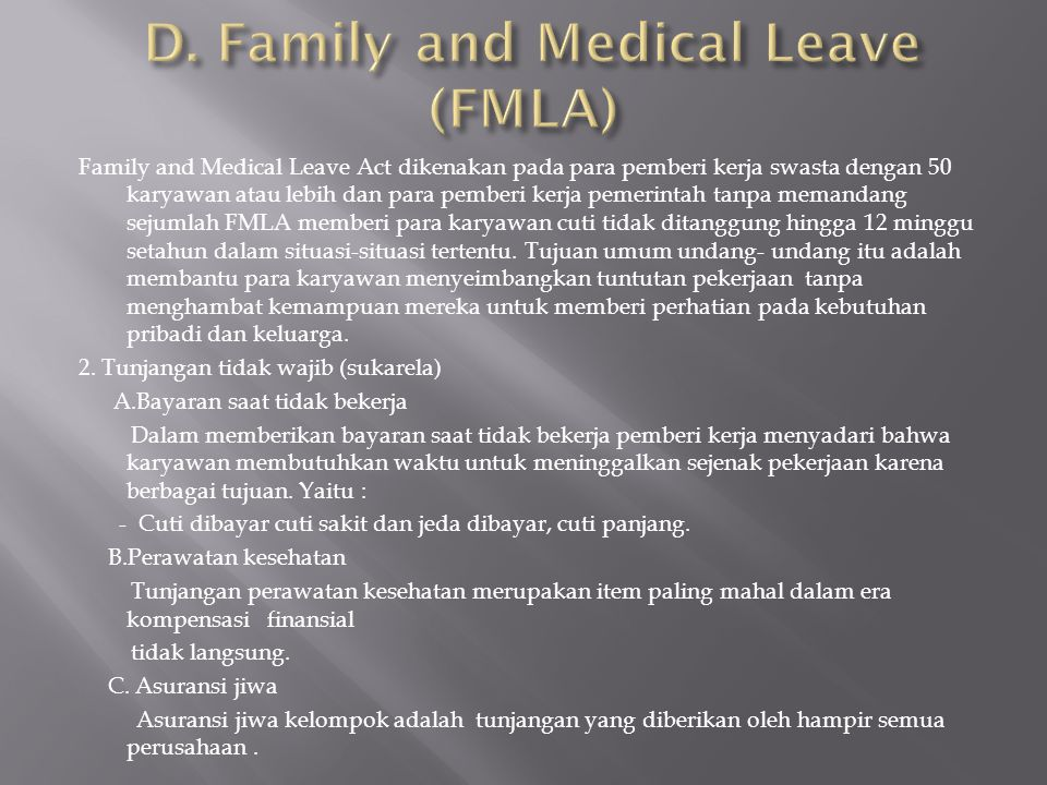 D. Family and Medical Leave (FMLA)