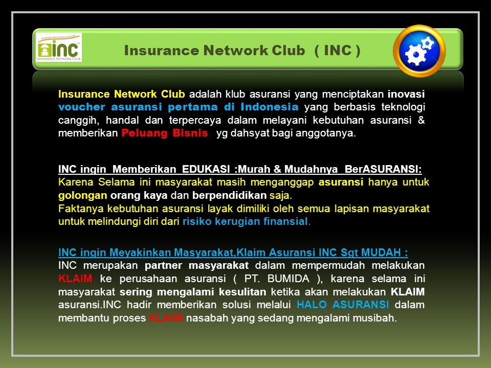 Insurance Network Club ( INC )