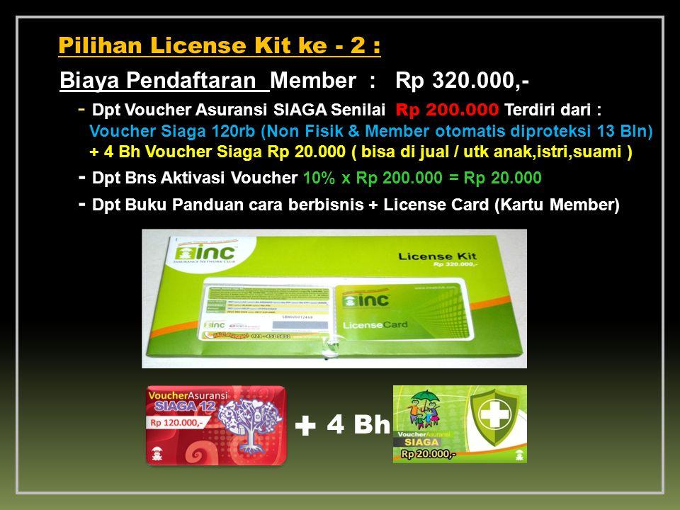 + 4 Bh Pilihan License Kit ke - 2 :