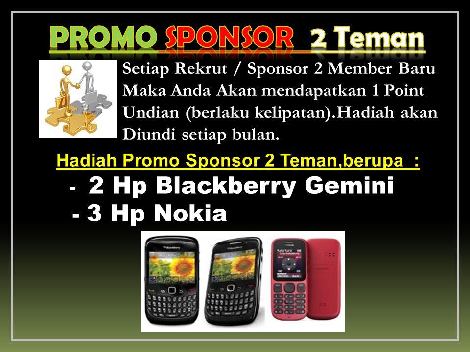 PROMO SPONSOR 2 Teman - 3 Hp Nokia