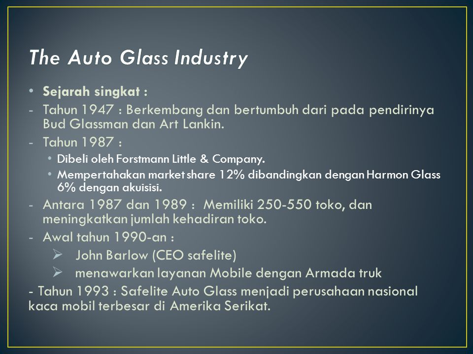 The Auto Glass Industry