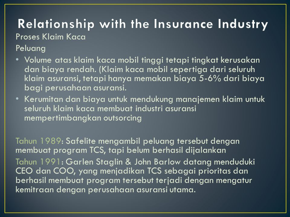 Relationship with the Insurance Industry