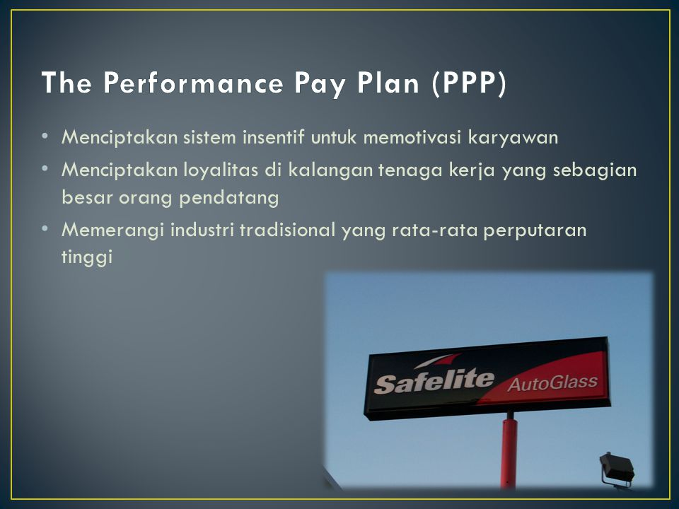 The Performance Pay Plan (PPP)