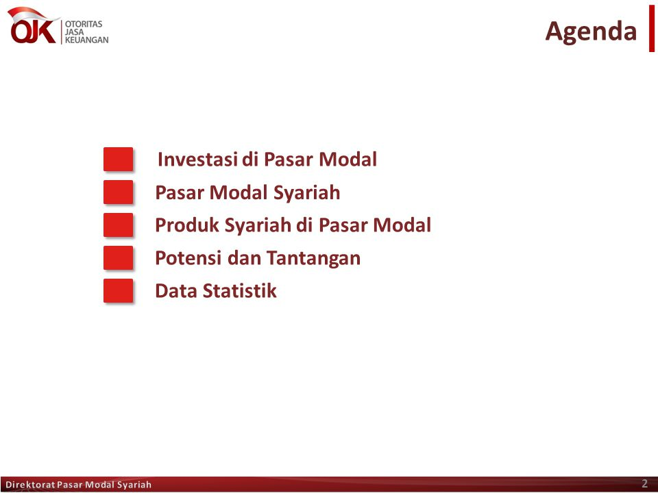 Agenda Investasi di Pasar Modal Pasar Modal Syariah