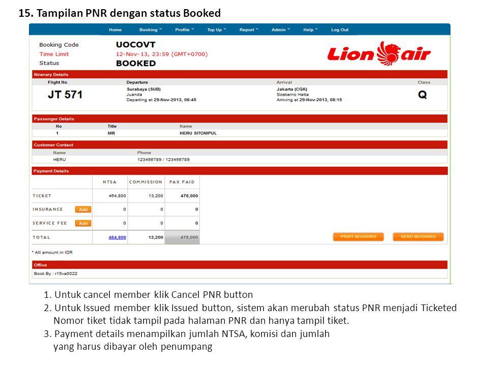 15. Tampilan PNR dengan status Booked